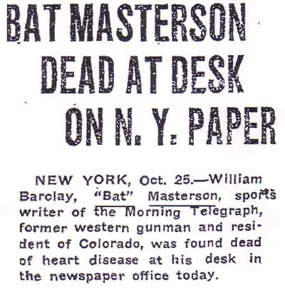 Bat Masterson Dead at Desk